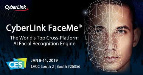CyberLink to Showcase the Future of AI and Facial Recognition Technology at CES 2019. (Photo: Busine ...