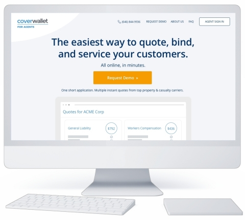 CoverWallet for Agents. The easiest way to quote, bind, and service your customers. All online, in minutes. (Photo: Business Wire)