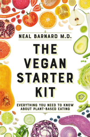 The Vegan Starter Kit by Neal Barnard, M.D., F.A.C.C. (Graphic: Business Wire)