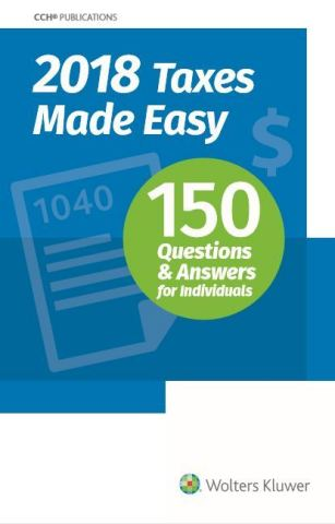 2018 Taxes Made Easy: 150 Questions and Answers for Individuals (Graphic: Business Wire)