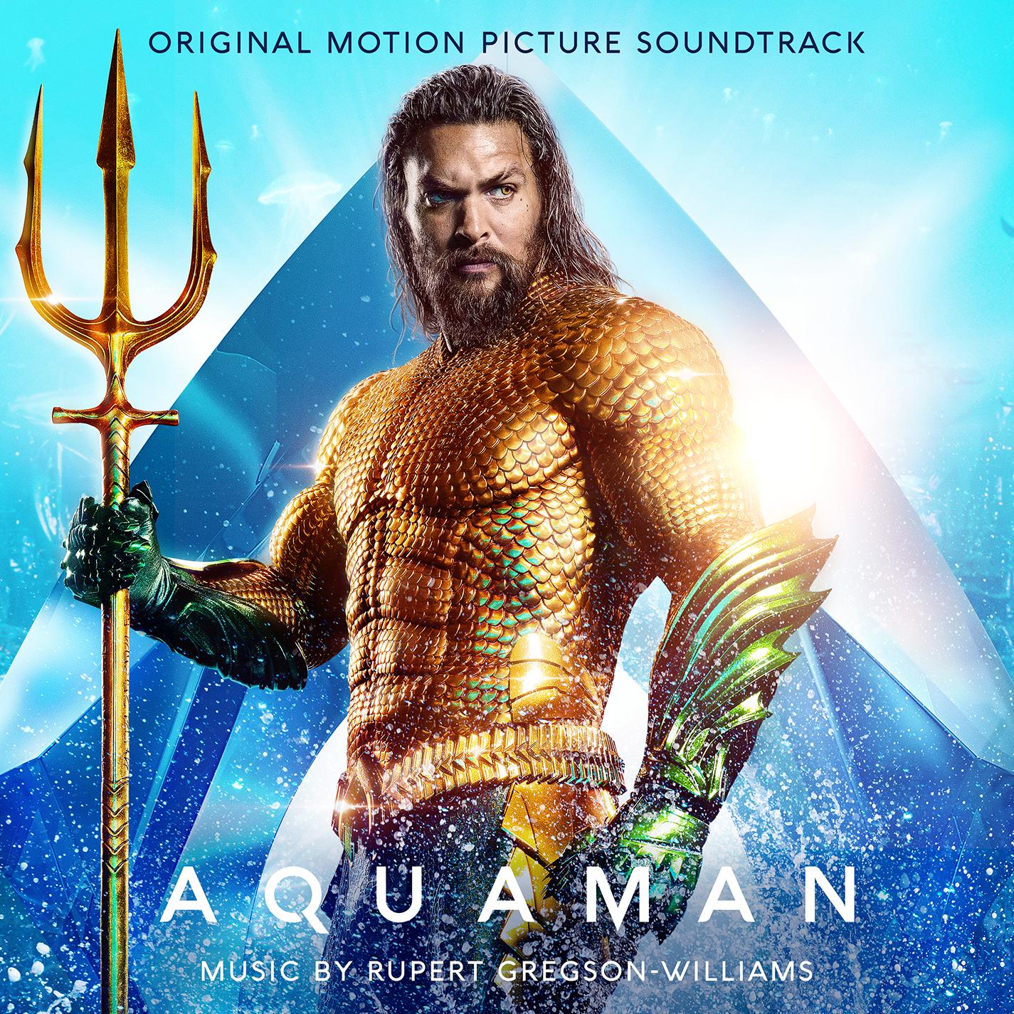 Aquaman: Original Motion Picture Soundtrack Now Available | Business