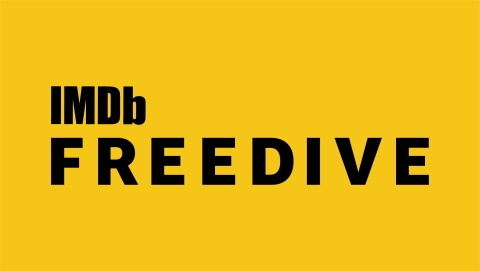 IMDb Launches Freedive – A Free Streaming Video Channel Featuring Hit Movies and TV Shows (Photo courtesy of IMDb)