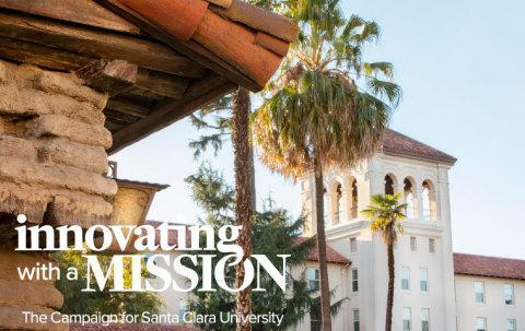 "Santa Clara University announced the public launch of its $1 billion fundraising campaign, ""Innovating with a Mission: The Campaign for Santa Clara University."" (Graphic: Business Wire)"