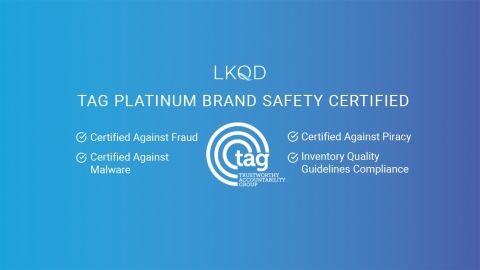 LKQD Technologies' Platform Achieves TAG's Highest Independent Certification Level For Advertiser and Brand Safety (Graphic: Business Wire)