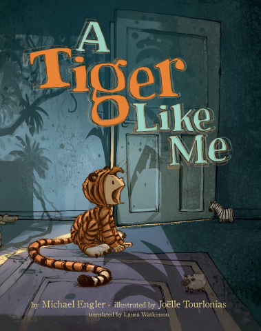A Tiger Like Me written by Michael Engler, illustrated by Joëlle Tourlonias and translated by Laura Watkinson (Photo: Business Wire)