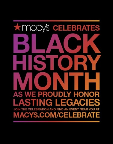This February, Macy's proudly celebrates Black History Month with cultural pioneers at seven stores  ...