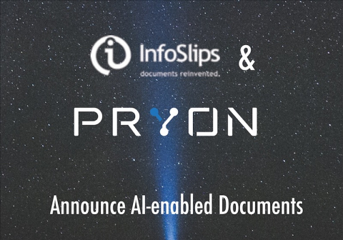 InfoSlips chooses Pryon to bring AI and natural language enablement to interactive documents (Photo: Business Wire)