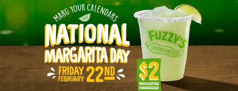 Fuzzy's Taco Shop, the award-winning, fast-casual Baja-style Mexican restaurant chain, is celebrating National Margarita Day with $2.00 12-ounce Fuzzy's House Margaritas on Friday, February 22 at its nearly 150 locations throughout the U.S. (Photo: Business Wire)