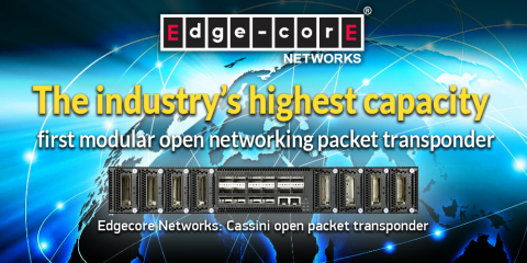 Edgecore Networks: Cassini open packet transponder (Photo: Business Wire)