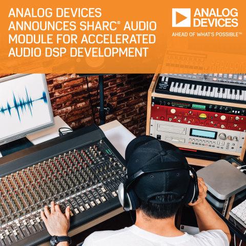 Analog Devices Unveils SHARC® Audio Module Platform for Rapid Audio DSP Project Development (Photo: Business Wire)