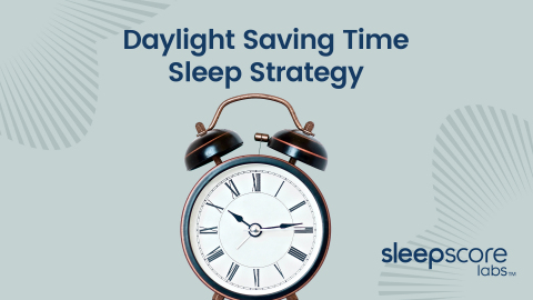 Daylight Saving Time Sleep Strategy (Graphic: Business Wire)