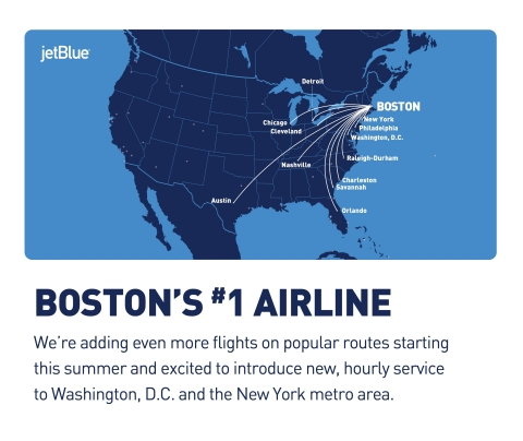 JetBlue's Boston Build-Out Climbs Higher with Flights Added on a Dozen Popular Routes and New, Hourl ...