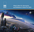 What's Next for Aerospace and Defense: A Vision for 2050