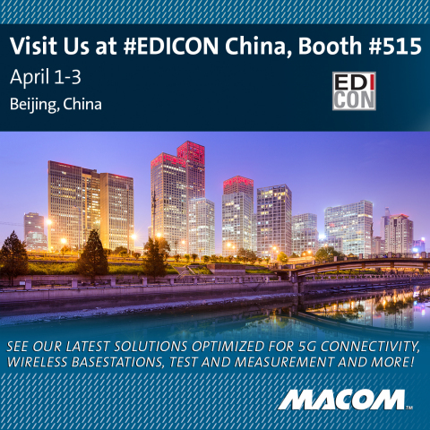 MACOM will showcase its broad high-performance RF portfolio, including industry-leading MMICs, diode ...