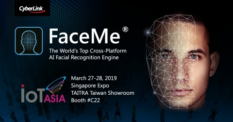 "CyberLink to Showcase Award-winning AI Facial Recognition Engine FaceMe® and AIoT Solutions at Asia's Leading Expo, ""IoT Asia 2019"" (Photo: Business Wire)"
