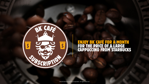 BURGER KING® Restaurants Launches BK® Café Subscription for Only $5 a Month (Photo: Business Wire)