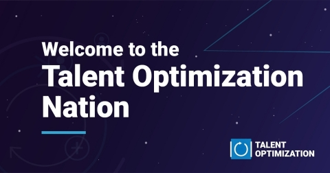 Announcing Talent Optimization: A New Discipline Empowering Business Leaders to Align People Strateg ...