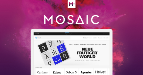 Mosaic, Monotype's cloud-based font discovery, collaboration and management solution, now enables us ...