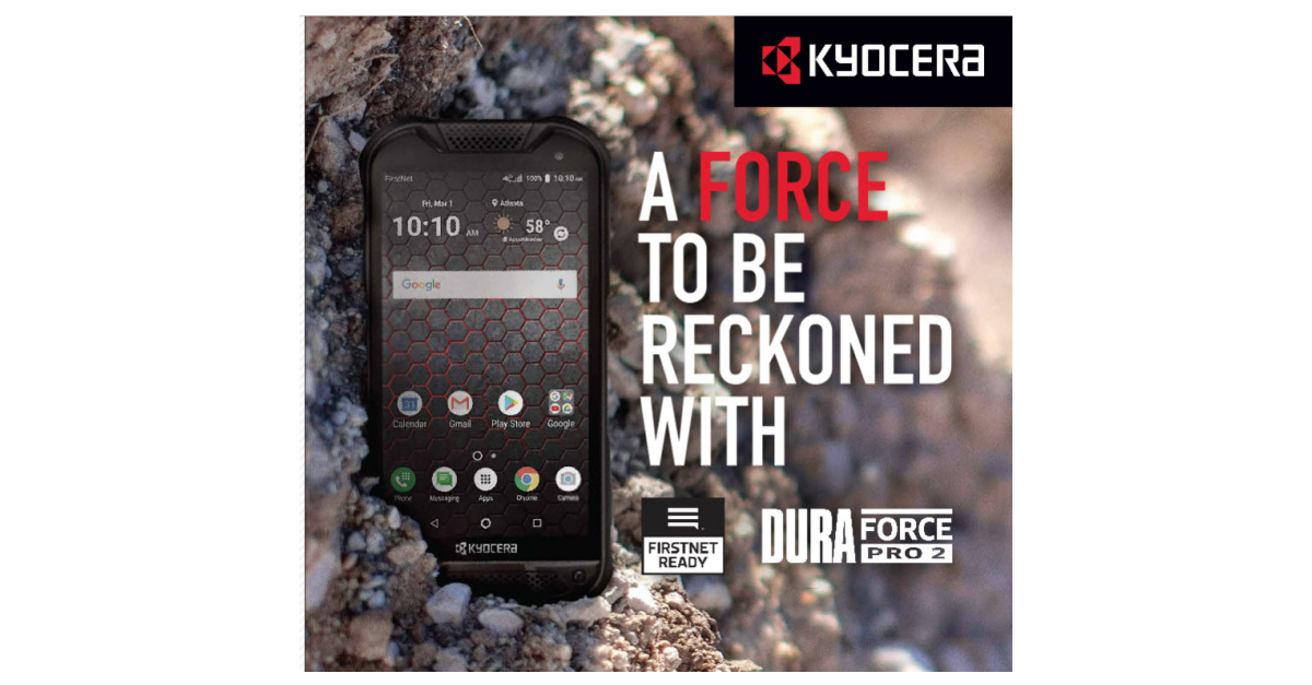 Kyocera Launches Rugged FirstNet Ready™ DuraForce PRO 2