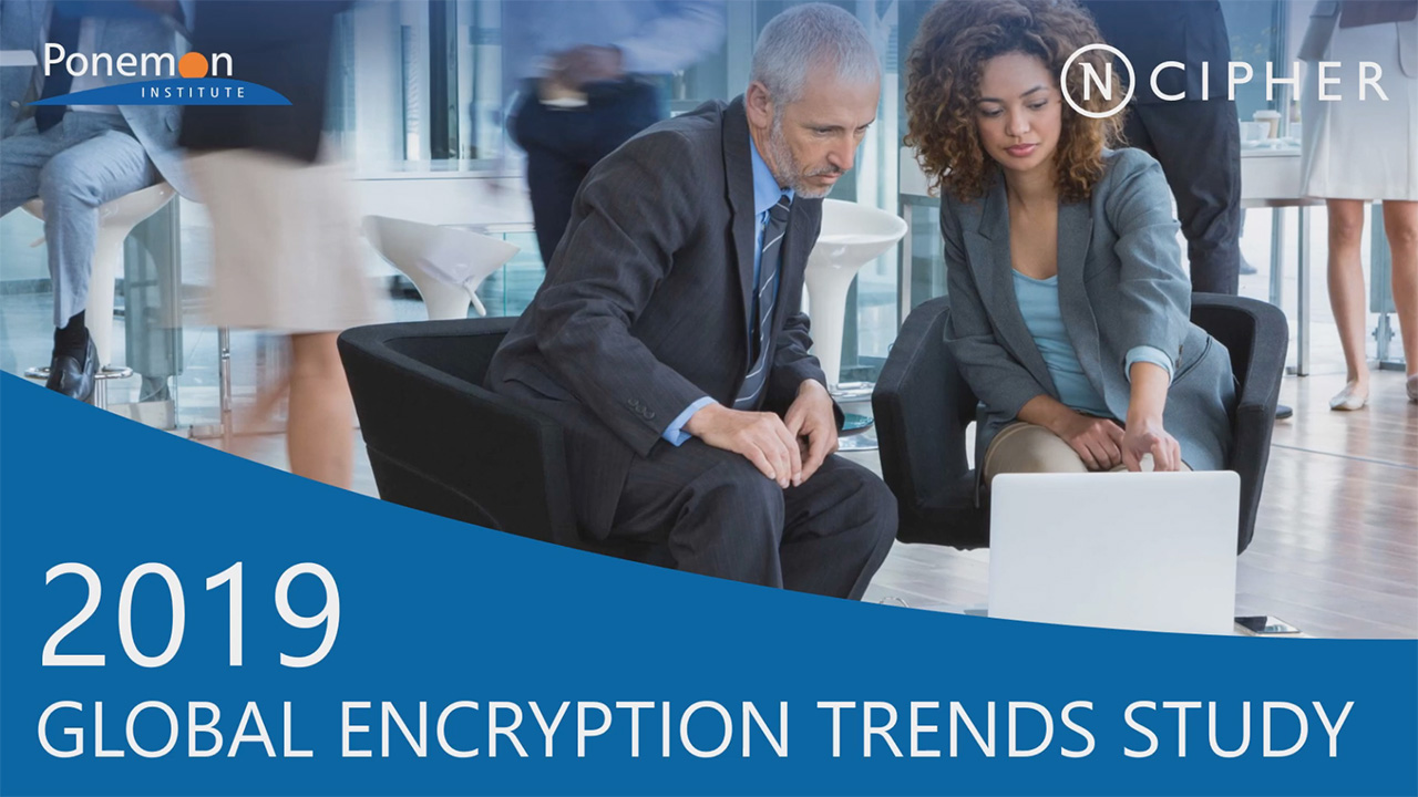 2019 Global Encryption Trends Study – Video