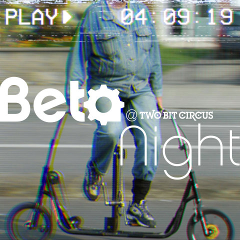 Beta Night games are free to play and Two Bit Circus is always free to enter. (Photo: Business Wire)