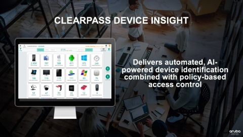 Aruba ClearPass Device Insight delivers a single pane of glass for device visibility employing autom ...
