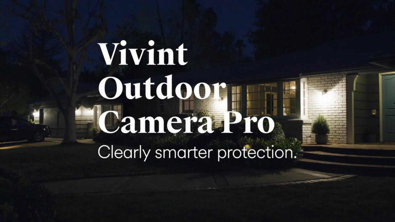 Introducing Vivint Outdoor Camera Pro.