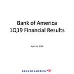 Q1 2019 Bank of America Investor Relations Presentation