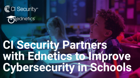 Ednetics and CI Security form partnership to provide authentic Managed Detection and Response (MDR) with innovative security solutions built for education. (Photo: Business Wire)