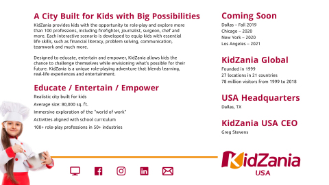The KidZania USA fact sheet provides a snapshot of the benefits to kids, professions for kids to role play, building size, locations opening soon, CEO, headquarters location, and KidZania global statistics. (Photo: Business Wire)