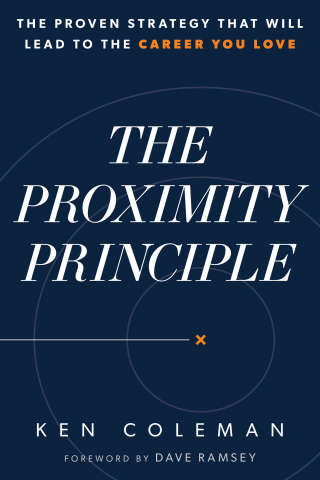 In his new book, The Proximity Principle: The Proven Strategy That Will Lead to the Career You Love, career expert and national radio show host Ken Coleman reveals a clear and simple plan to help readers find meaningful work. Published by Ramsey Press, The Proximity Principle releases May 13, 2019, and retails for $19.99. More information is available at kencoleman.com. (Photo: Business Wire)