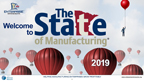 The State of Manufacturing 2019 Survey Results Slide Deck.