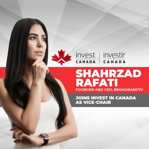 Shahrzad Rafati, Founder & CEO, BroadbandTV, Joins Invest in Canada as Vice-Chair (Photo: Business Wire)