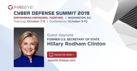 Former U.S. Secretary of State Hillary Rodham Clinton will engage in a Q&A discussion with FireEye CEO, Kevin Mandia on the geopolitical landscape and its implications for global cyber security today. (Graphic: Business Wire)