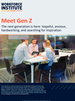 Meet Gen Z: Hopeful, Anxious, Hardworking, and Searching for Inspiration