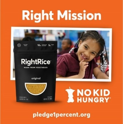 """RightRice® joins Pledge 1% to launch its """"Right Mission"""" campaign, which donates 1% equity stake in the company to No Kid Hungry. (Photo: RightRice®)"""