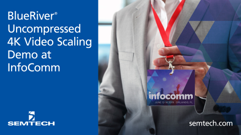 Semtech at InfoComm 2019 (Graphic: Business Wire)