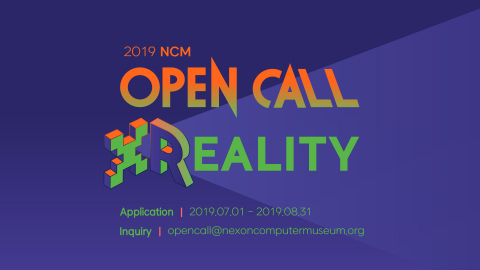 Nexon Computer Museum (NCM) of NXC is holding the fourth virtual reality content contest 2019 NCM OPEN CALL X REALITY with total prize money of KRW 13 million. Application received from July 1st to August 31st, winners announced on October 25th. (Graphic: Business Wire)
