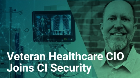 Drex DeFord, veteran healthcare CIO, joins the CI Security leadership team to help advance cybersecurity programs for healthcare and critical services. (Photo: Business Wire)