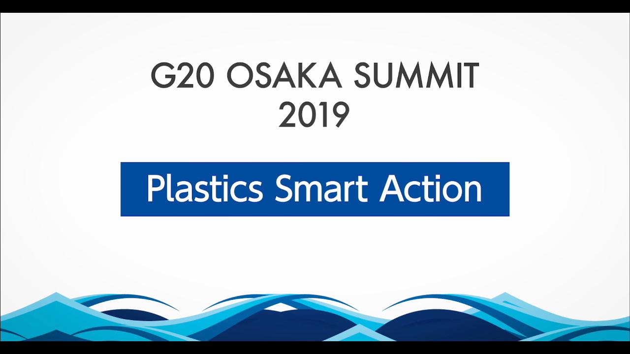G20 Osaka Summit Plastics Smart Action