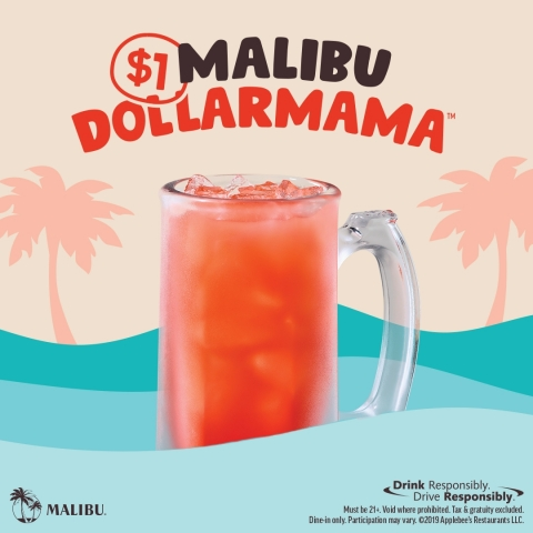 GET YOUR DRINK ON THIS SUMMER WITH APPLEBEE'S MALIBU DOLLARMAMA™ (Graphic: Business Wire)