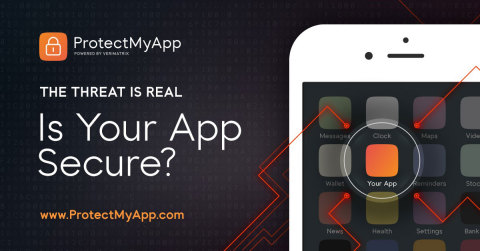 Verimatrix Introduces ProtectMyApp Service - Is Your App Secure? (Photo: Business Wire)