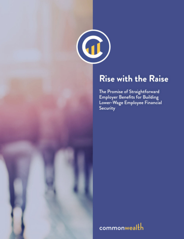 New Rise with the Raise study from Commonwealth finds that 3/4 of workers earning less than $60k/yr believe that if their companies offered workplace savings programs when they get a raise, they'd be less stressed and more confident about their finances. Such low-cost employer options can lead to greater productivity, loyalty and retention. (https://buildcommonwealth.org/publications/rise-with-the-raise) (Graphic: Business Wire)