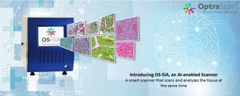 OptraSCAN presents OS-SiA, a smart scanner that scans and analyzes tissue slide simultaneously (Graphic: Business Wire)