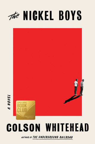 """Barnes & Noble's Exclusive Book Club Edition of """"The Nickel Boys,"""" by Colson Whitehead. (Photo: Business Wire)"""
