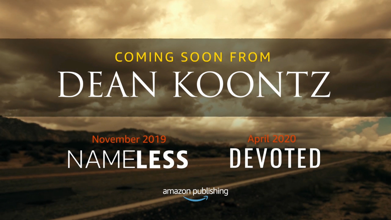 Dean Koontz will publish the first of five books, Devoted, with Thomas & Mercer next spring, but readers won't have to wait that long for their next read from the international best-selling thriller icon—his short thriller collection, Nameless, launches free for Prime and Kindle Unlimited customers from Amazon Original Stories in November.