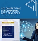 Six competitive benchmarking best practices to enhance your growth strategy.