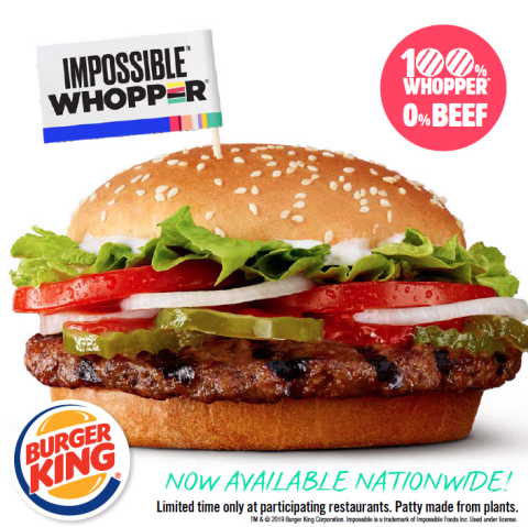 BURGER KING® RESTAURANTS LAUNCHES THE IMPOSSIBLE™ WHOPPER® NATIONWIDE