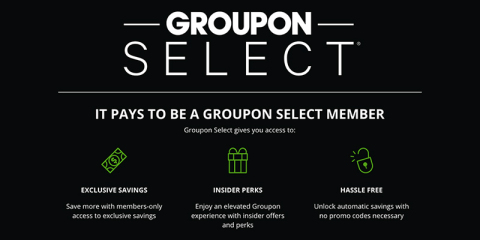 For just $4.99 per month, Groupon Select members receive discounts across Groupon, including local services, experiences, travel and goods (plus free shipping)––with discounts automatically applied at checkout (no promo codes to enter) and no savings caps or order minimums. (Graphic: Business Wire)