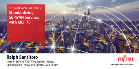Fujitsu has created an SD-WAN webinar series to educate the industry on SD-WAN standardization, terminology, capabilities and use cases. (Graphic: Business Wire)